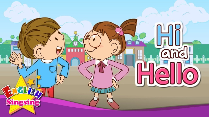 Greeting Hi and Hello Exciting song Sing along