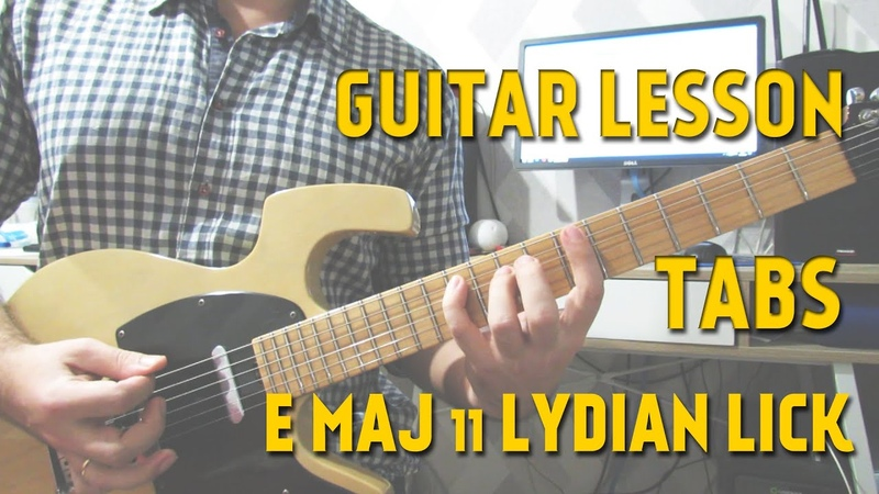 E maj 11 Lydian Arpeggio Lick | Guitar Lesson with TABS