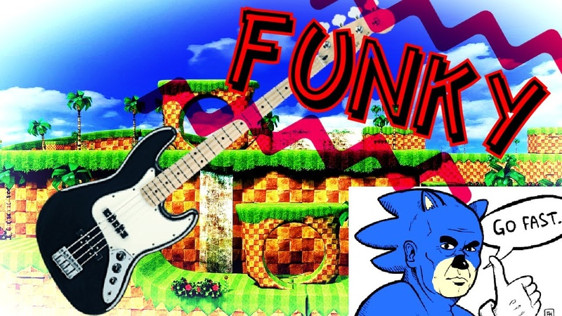 Sonic the Hedgehog Green Hill Zone FUNKY Cover Remix