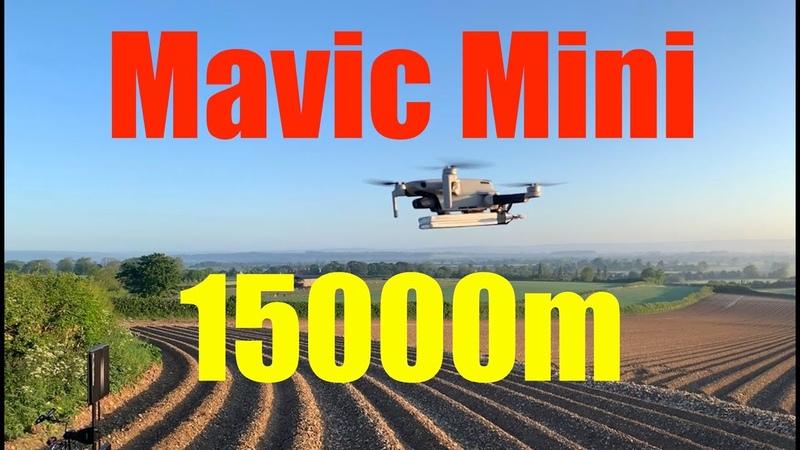 DJI Mavic Mini Long Range World Record 15000m (30000m Total)