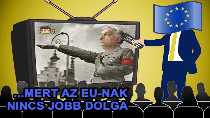 Magyarország Már Megint Diktatúra - Tudjuk, Mert Ezt Mondta Az EU