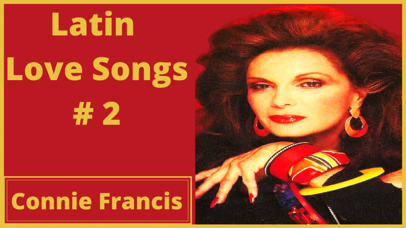 Quin sera 2 Connie Francis sings Latin Love Songs
