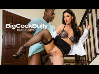 Big Cock Bully - India Summer - Naughty America - March 19, 2020