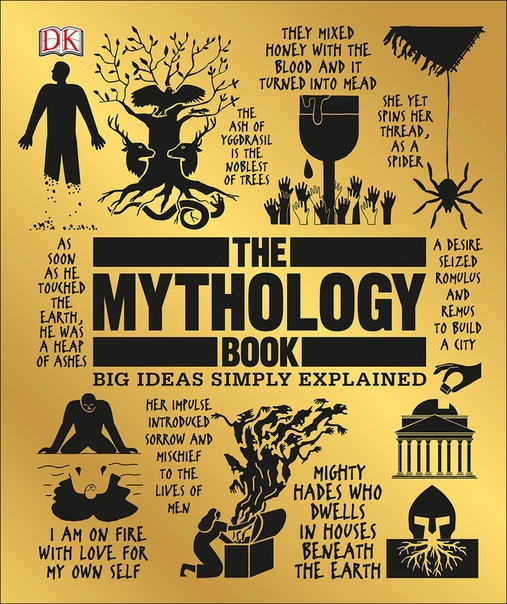 The Mythology Book Big Ideas Simply Explained