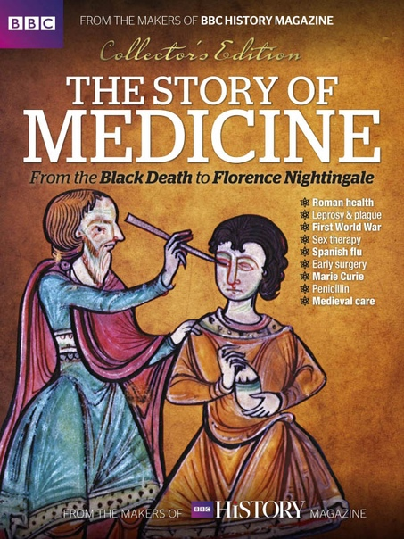 BBC History The Story Of Medicine 2017