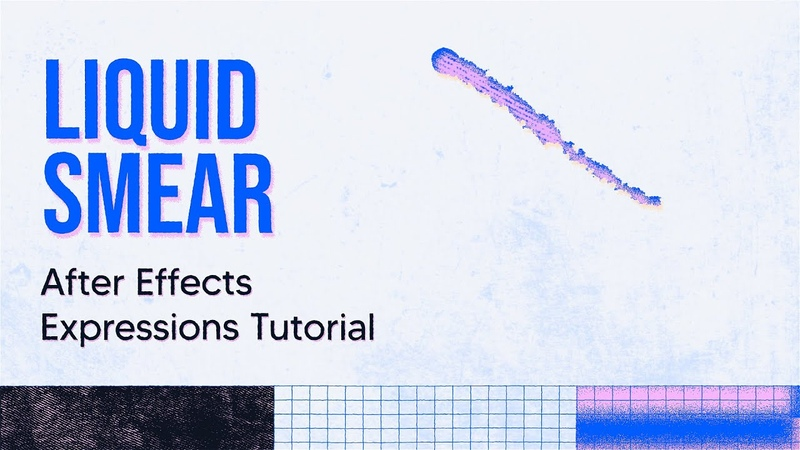 After Effects Tutorial - Liquid Smear using expressions