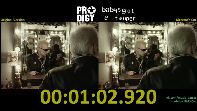 The Prodigy 2002 Babys Got A Temper Original Version x Director s Cut