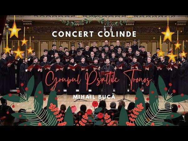 Grupul Pasaltic Tronos Concert Colinde