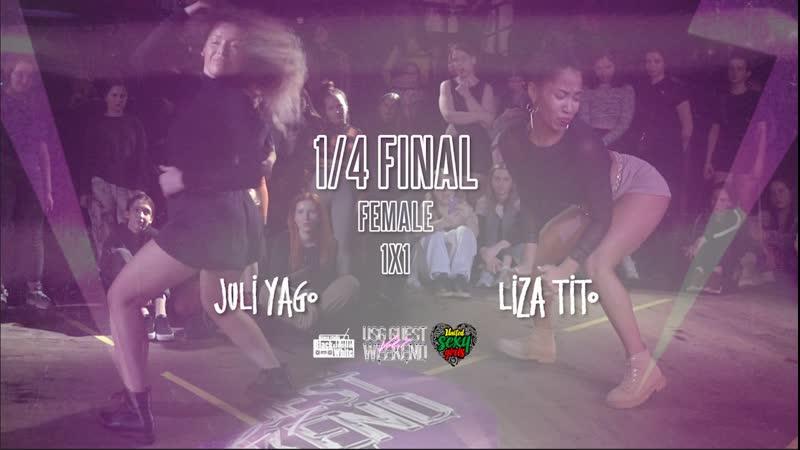 1 4 FINAL DANCEHALL FEMALE Liza Tito vs Juli Yago USG GUEST WEEKEND