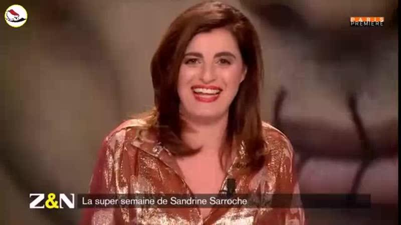 La super semaine de Sandrine Sarroche