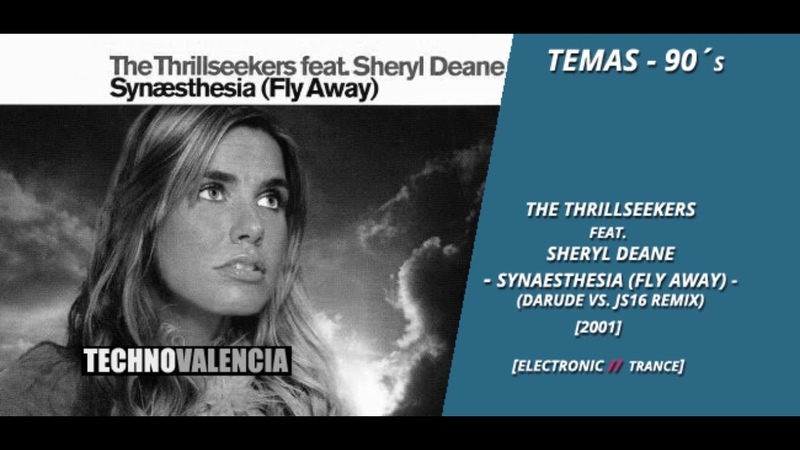TEMAS Thrillseekers Feat. Sheryl Deane -Synaesthesia (Fly Away) (Darude Vs. JS16 Remix)