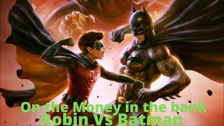 WWE Money in the bank 2020 (Batman Vs Robin)