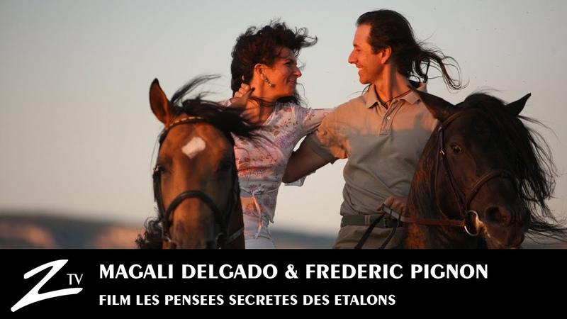 Magali Delgado Frédéric Pignon Les Pensées Secrètes des Etalons Full FILM