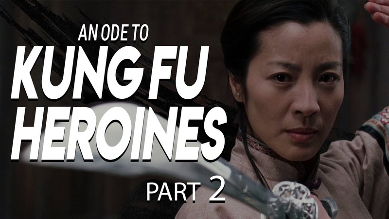 An Ode to Kung Fu Heroines Part 2 Video Essay