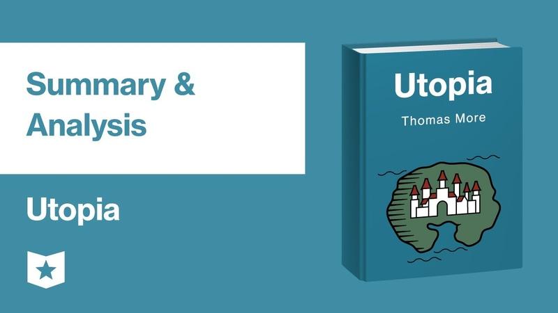 Utopia by Sir Thomas More | Summary Analysis