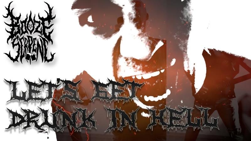Booze Serpent Let's Get Drunk in Hell Official Music Video Black Death Metal Grindcore Turkey
