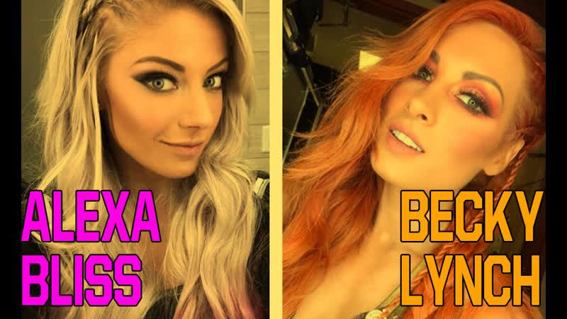 WWE от Криса Alexa Bliss Becky Lynch 1st Titantron Freak The Freak Out