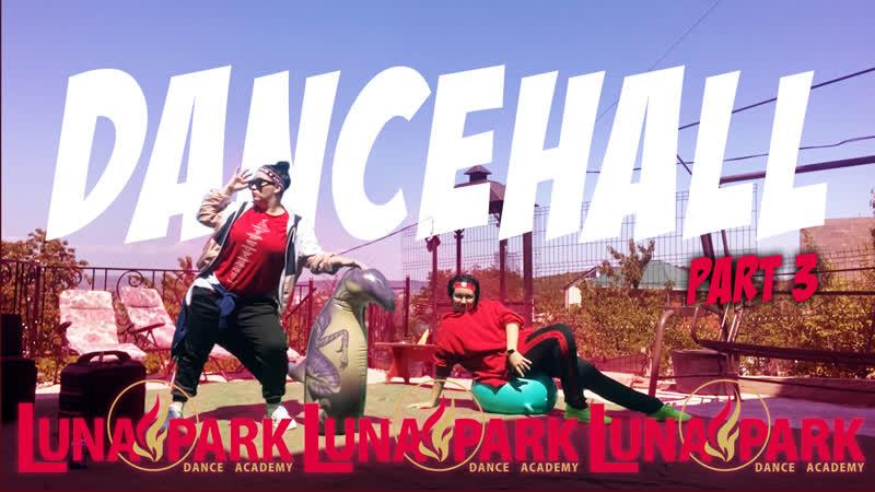 DANCEHALL (урок 3) @LUNA РARK DANCE ACADEMY