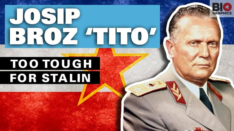 Josip Broz 'Tito : Too Tough for Stalin