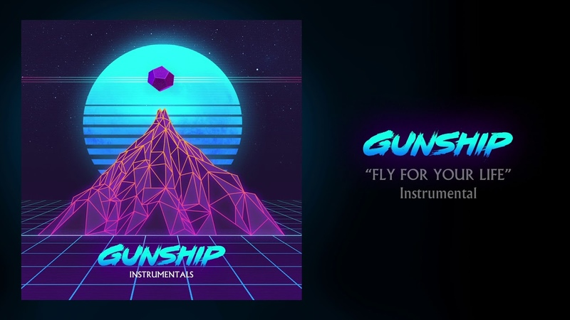 GUNSHIP - Fly For Your Life (Instrumental)