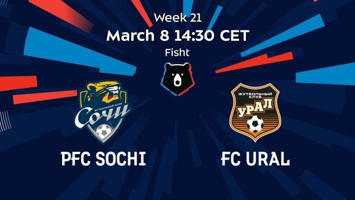 PFC Sochi vs FC Ural Week 21 Russian Premier Liga