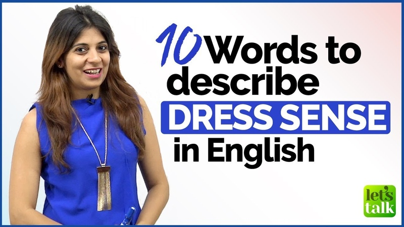 Talking about someone's DRESS SENSE English Vocabulary Lesson for Beginners Advanced Level