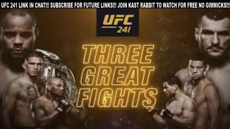 UFC 241 LIVE WATCH HERE NOW