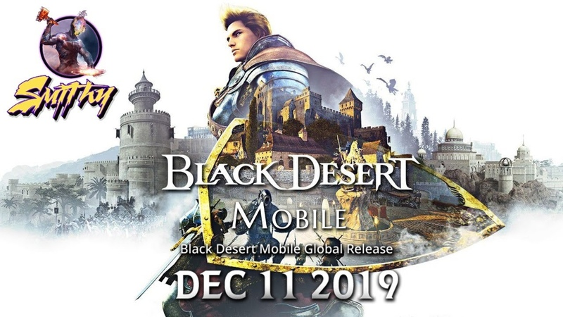 Black Desert Mobile Global Release Stream by Smithy - How to start, Guides, Builds, Tips and Tricks