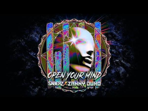 SaberZ x Zanny Duko Open Your Mind