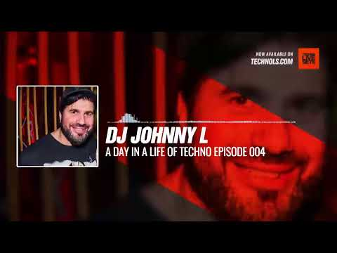 @johnnyldj - A Day In A Life Of TECHNO Episode 004 Periscope Techno music