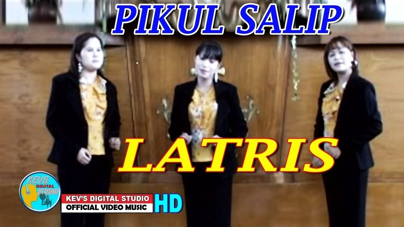 PIKUL SALIP - LATRIS - KEVS DIGITAL STUDIO ( OFFICIAL VIDEO MUSIC )