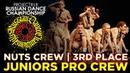 NUTS CREW ★ 3RD PLACE ★ JUNIORS PRO CREWS ★ RDC19 PROJECT818