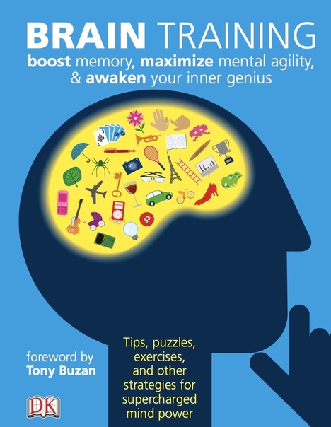 Brain Training Boost Memory, Maximize Mental Agility,  Awaken Your Inner Genius by DK