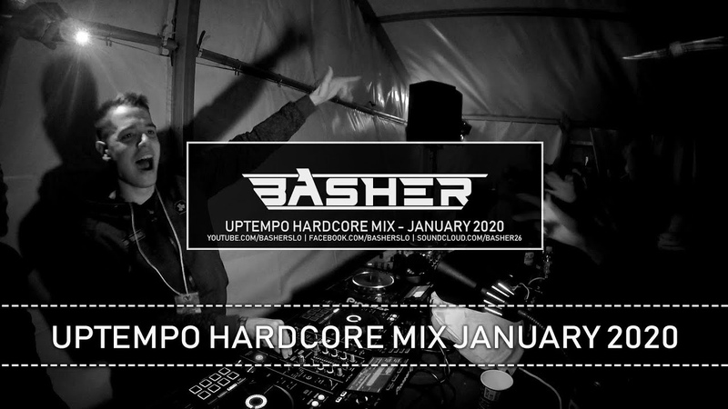 Uptempo Hardcore Mix by Basher January 2020