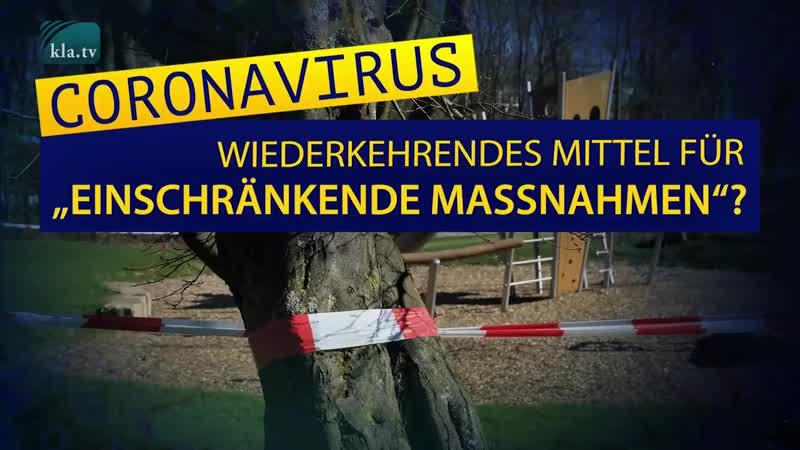 """Coronavirus – wiederkehrendes Mittel für """"einschränkende Maßnahmen"""""""