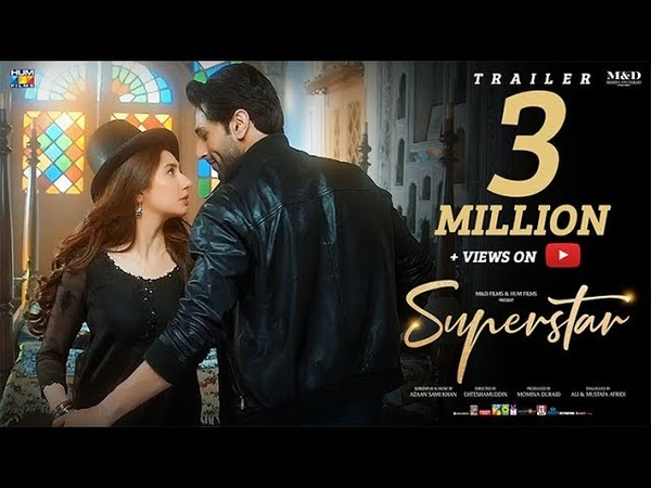 Superstar Official Trailer 2019 Mahira Khan Bilal Ashraf HUM Films