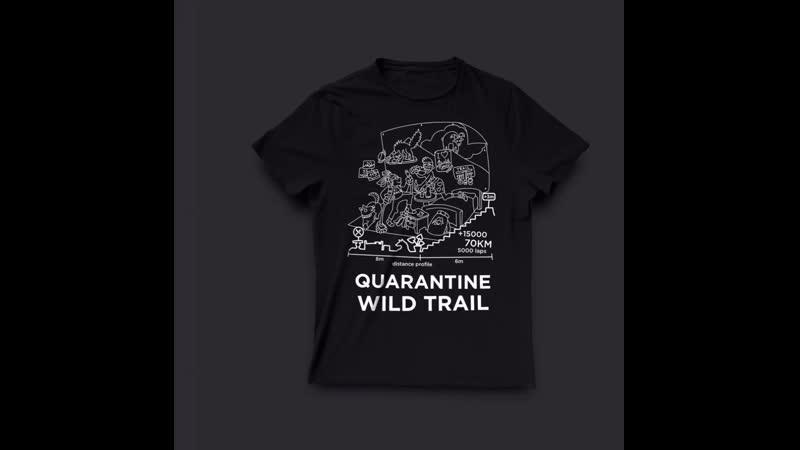 Quarantine Wild Trail