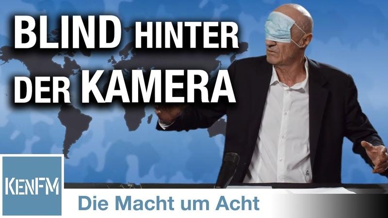 """Die Macht um Acht 58 """"Blind hinter der Kamera"""