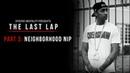 Nipsey Hussle: The Last Lap (Documentary)   Part 3: Neighborhood Nip