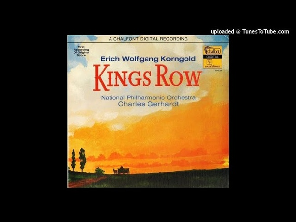 Erich Wolfgang Korngold Kings Row selections from the film music 1941 part one