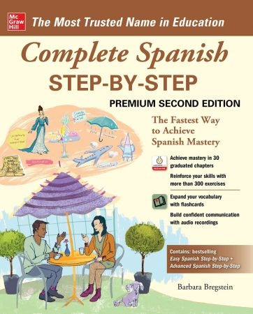 Complete Spanish Step-by-Step, 2nd Premium Edition - Barbara Bregstein