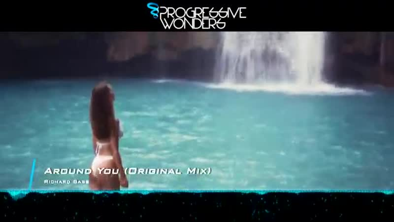 Richard Bass Around You Original Mix Music Video Progressive House Worldw