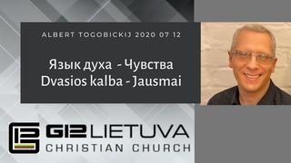 Albert Togobickij 2020 07 12 Язык духа - Чувства / Dvasios kalba - Jausmai HD