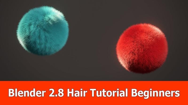 Blender 2.8 Hair Beginner Tutorial