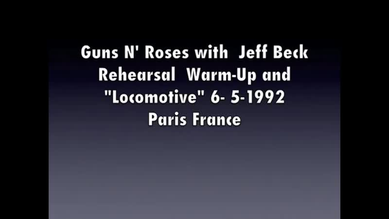 Guns N Roses и Jeff Beck : Warmup Locomotive