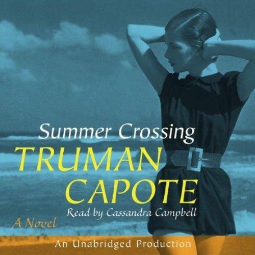 TRUMAN CAPOTE - Summer Crossing